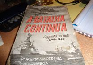 Livro de 1943 A Batalha Continua Guerra no Mar
