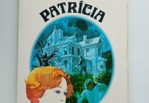 Patrícia, O Segredo da Casa Azul, de Julie Campbel