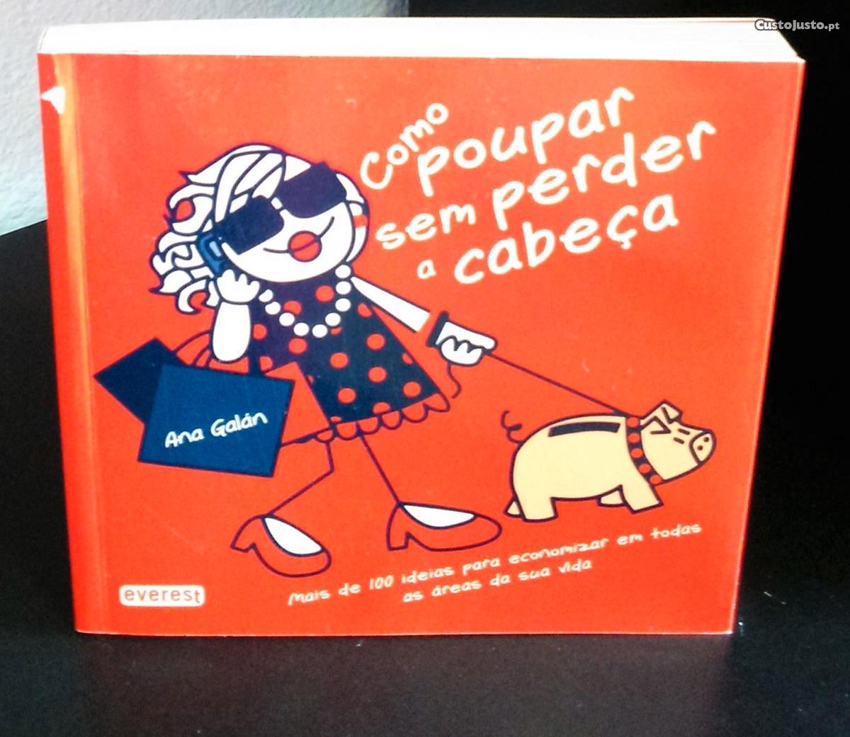 Como Poupar sem Perder a Cabeça de Ana Galán - à venda - Livros ...