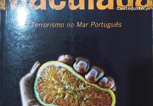 A Laranja Maculada - Terrorismo no Mar Português