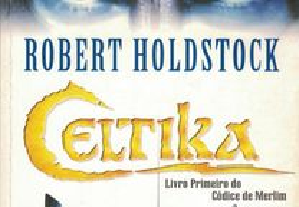 Celtika de Robert Holdstock