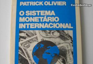 O Sistema Monetário Internacional,Patrick Olivier