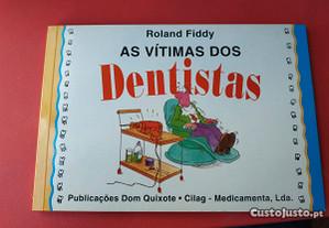 As Vítimas dos Dentistas Banda Desenhada Roland Fi