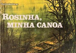Rosinha, Minha Canoa de José Mauro de Vasconcelo