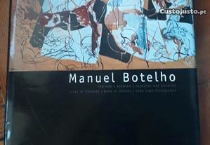 Manuel Botelho - Pintura e Desenhos