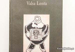 De Profundis, Valsa Lenta