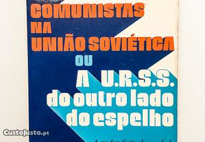 Dois Comunistas na União Soviética