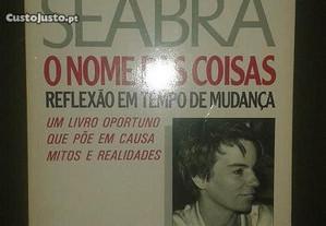 O Nome das Coisas, de Zita Seabra.