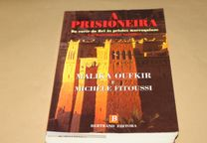 A Prisioneira de Malika Oufkir e Michèle Fitoussi