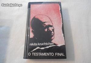 O Testamento Final - Nikita Kruchtchev