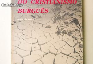 A Falência do Cristianismo Burguês