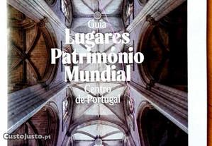 Guia Lugares Património Mundial - Centro Portugal