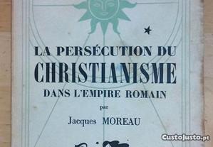 Persécution du christianisme dans l'empire romain