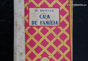 Casa de Familia. M. Maryan. Tradução de Moraes Lea