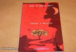 Canoas e Marolas-A Preguiça- de João Gilberto Noll