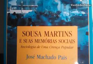 Sousa Martins e suas memórias sociais