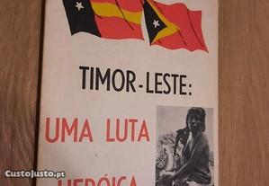 Timor-Leste Uma Luta Heróica (portes grátis)