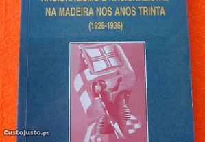 Nacionalismo e Nacionalistas na Madeira