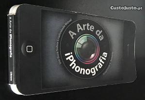 A Arte da iPhonografia de Stephanie C. Roberts