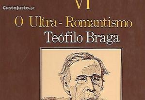 Teófilo Braga - O Ultra-Romantismo