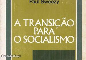 A Transição Para o Socialismo