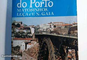 Planta do Porto Matosinhos Leça e V. N. Gaia