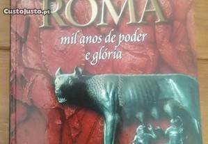 Roma - Mil Anos de Poder e Glória