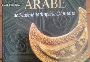 O Mundo Árabe - De Maomé ao Império Otomano