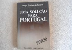 Uma Solução para Portugal-Diogo Freitas do Amaral