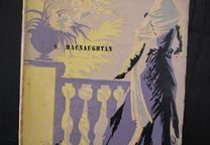 Uma Rapariga Elegante. S. Macnaughtan. Romance. 3ª