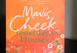 Yesterday's Houses by Mavis Cheek