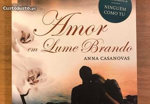Amor em Lume Brando - Anna Casanovas