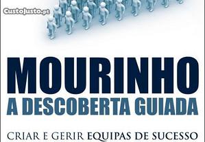 Mourinho - A Descoberta Guiada - Luís Lourenço