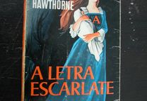 A Letra Escarlate. Nathaniel Hawthorne. Romance