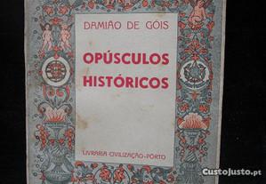 Damião de Góis. Opúsculos Históricos. 1945