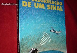 A Peregrinação de um Sinal - M. de Abreu Faro