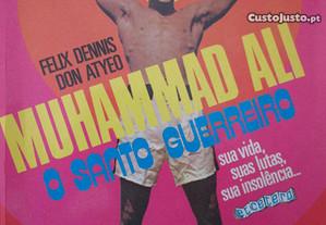 Muhammad Ali, o Santo guerreiro- Felix Dennis, Don Atyeo