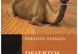 Paraísos Animais - Desertos