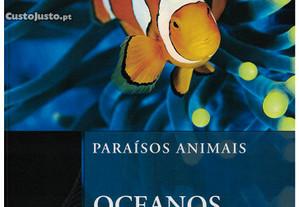 Paraísos Animais - Oceanos