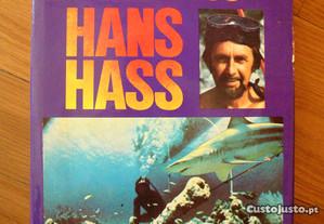 Entre Corais e Tubarões, Hans Hass