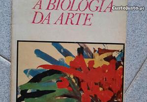 A Biologia da Arte (portes grátis)