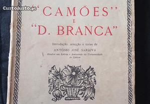 Camões e D. Branca - António José Saraiva