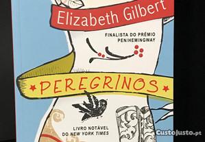 Peregrinos de Elizabeth Gilbert
