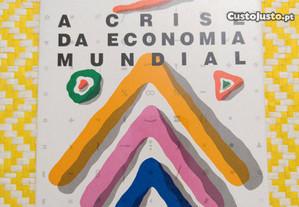A Crise da Economia Mundial