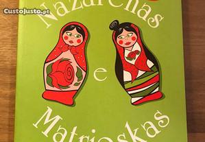 Nazarenas e Matrioskas - Margarida Rebelo Pinto