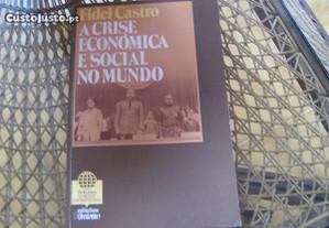 Livro de Fidel Castro - A crise económica e social