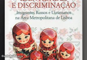 Imigração, identidades e discriminação