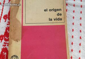 A.I. Oparin (Oparine) El Origen de la Vida