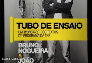 Tubo de Ensaio / Bruno Nogueira & João Quadros